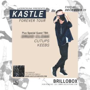 KastleForever Tour @ LazerCrunk December 11, 2015