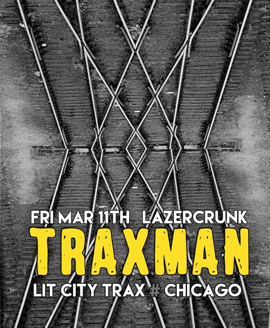 LazerCrunk-Traxman-Front