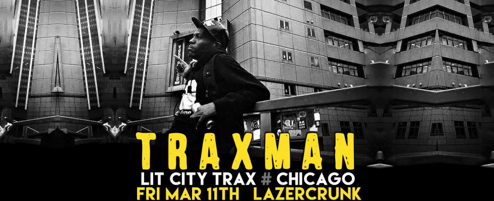 TRAXMAN footworkin' at LAZERCRUNK