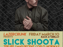 LAZERCRUNK w/ Slick Shoota (Teklife / Mad Decent) +