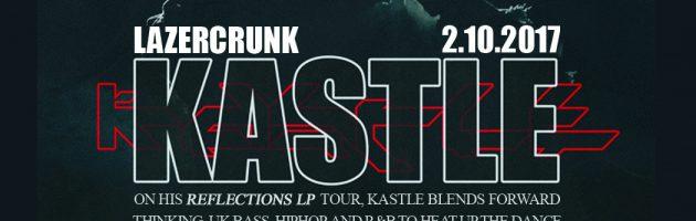Fri Feb 10th LAZERCRUNK w/ Kastle (LA), Babyteeth + 1st Belvies edition!