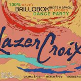 LazerCroix w/ DJ Lesson, Diamo, Julie Mallis, Cutups & Keebs @ Brillo