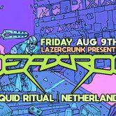 Fri Aug 9th LAZERCRUNK with DEADCROW (Liquid Ritual / NL) @ Brillobox