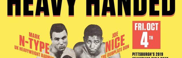 Heavy Handed w/ N-Type & Joe Nice! @ Cattivo