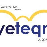 "Tue Dec 31st Dissolv + Lazercrunk NYE Party: ""nyeteqno"": A 2020 Vision"